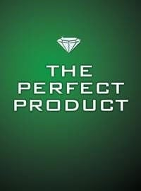 The Perfect Product